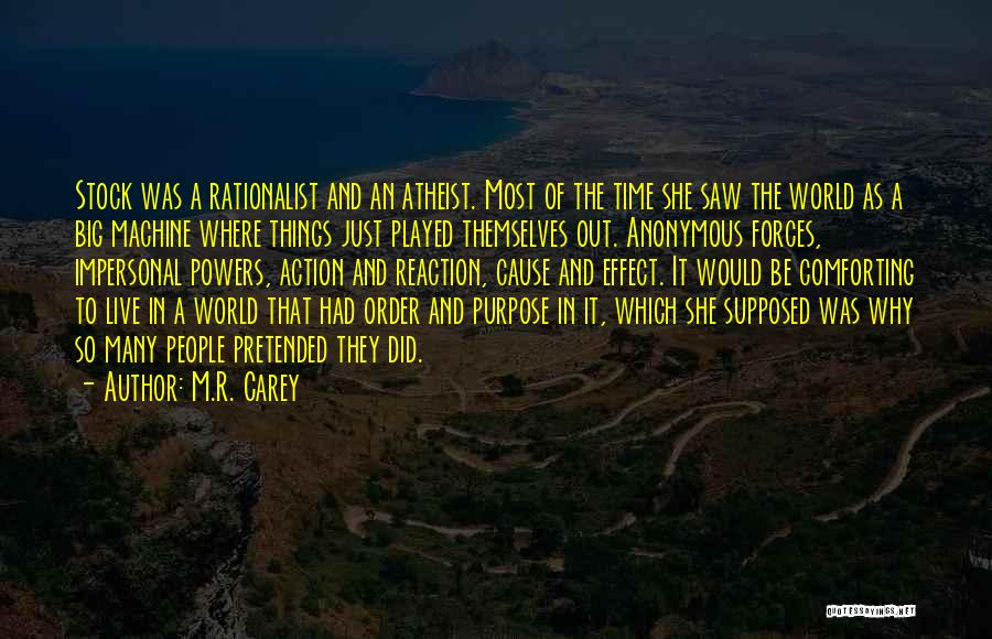 The Order Of Things Quotes By M.R. Carey