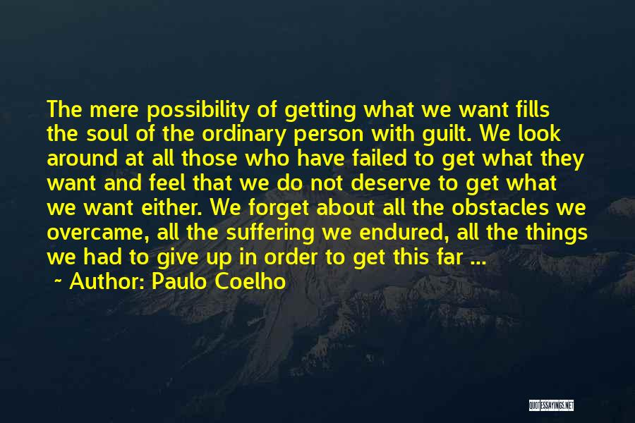 The Order Of Things Quotes By Paulo Coelho