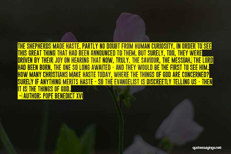 The Order Of Things Quotes By Pope Benedict XVI