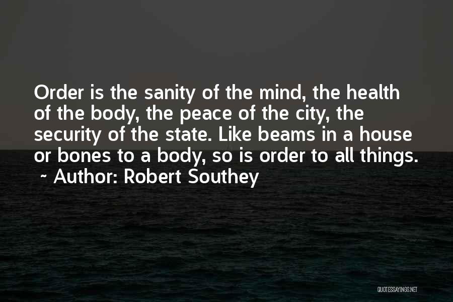 The Order Of Things Quotes By Robert Southey