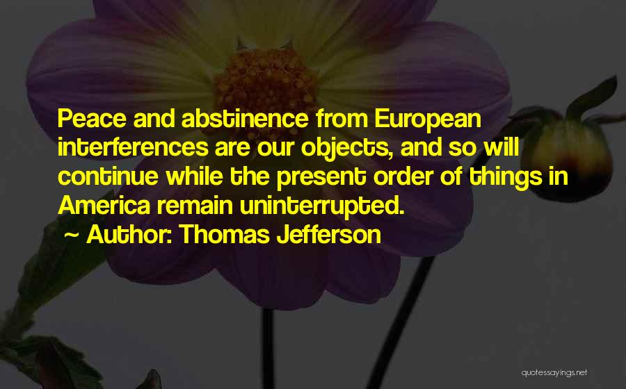 The Order Of Things Quotes By Thomas Jefferson