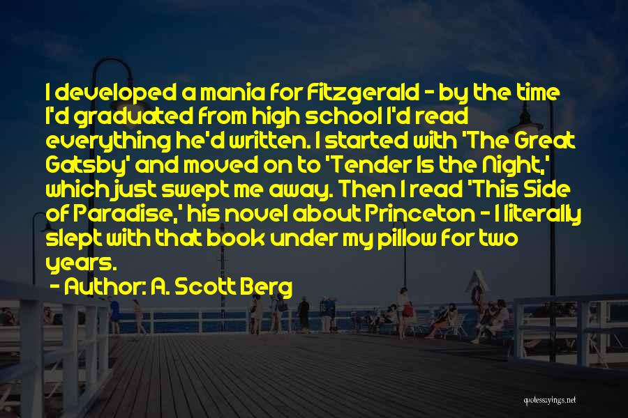 The Other Side Of Paradise Quotes By A. Scott Berg