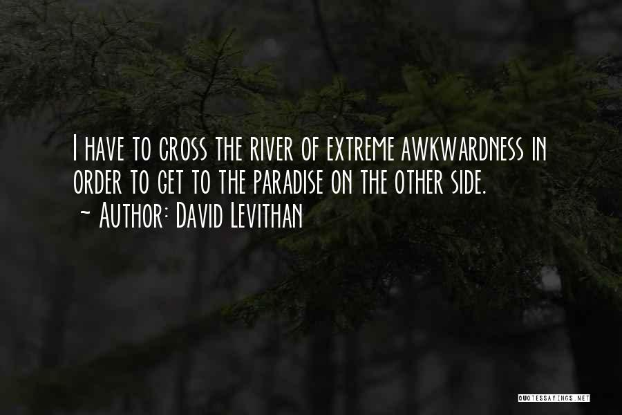 The Other Side Of Paradise Quotes By David Levithan