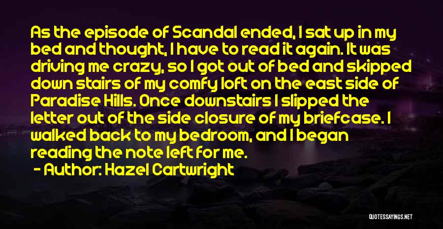 The Other Side Of Paradise Quotes By Hazel Cartwright