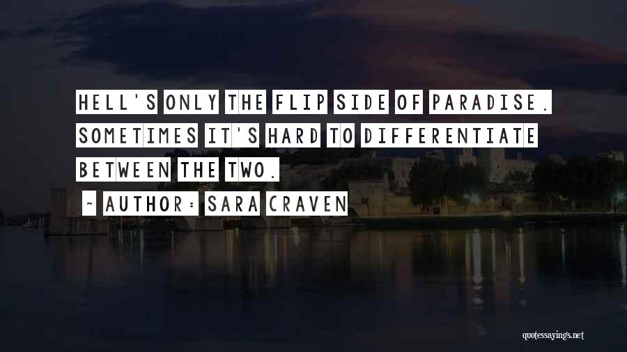 The Other Side Of Paradise Quotes By Sara Craven