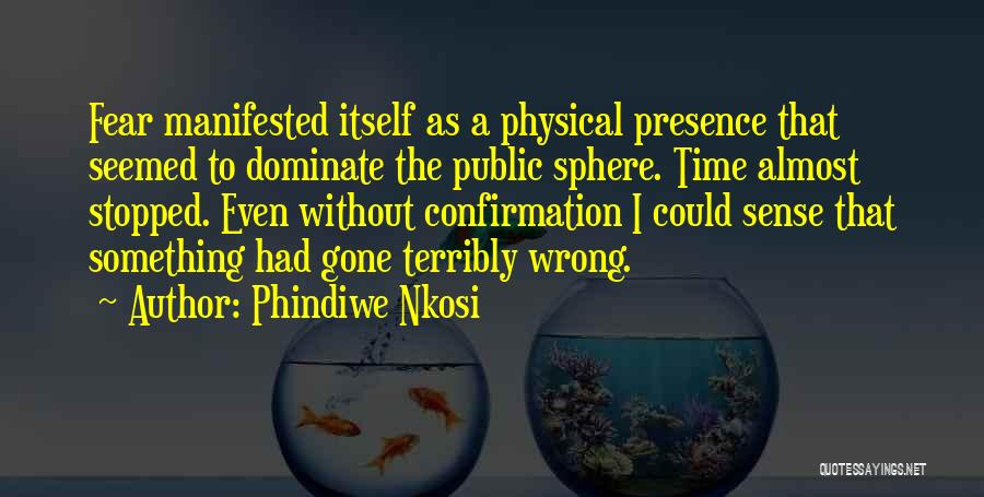 The Passing Of A Brother Quotes By Phindiwe Nkosi