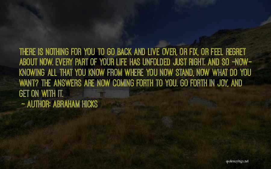 The Past Coming Back Quotes By Abraham Hicks