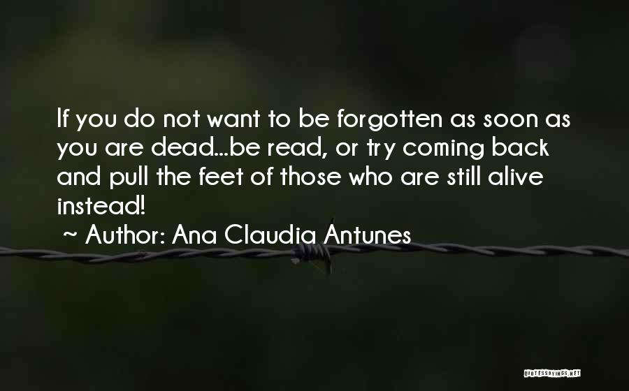 The Past Coming Back Quotes By Ana Claudia Antunes
