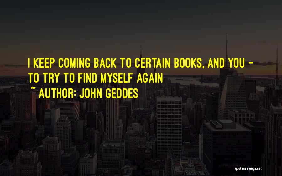 The Past Coming Back Quotes By John Geddes