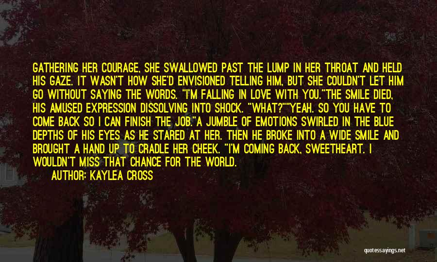 The Past Coming Back Quotes By Kaylea Cross