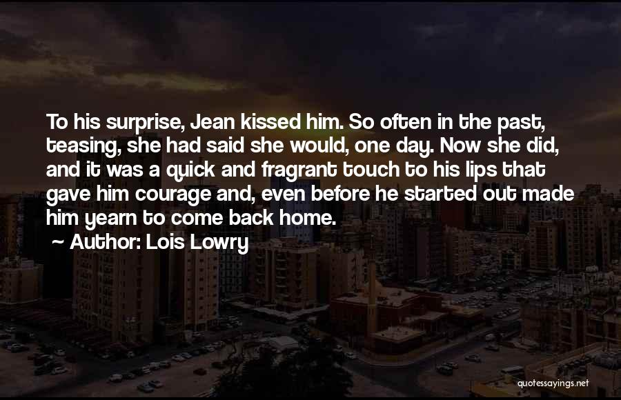 The Past Coming Back Quotes By Lois Lowry