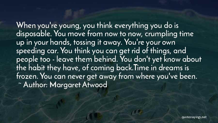 The Past Coming Back Quotes By Margaret Atwood