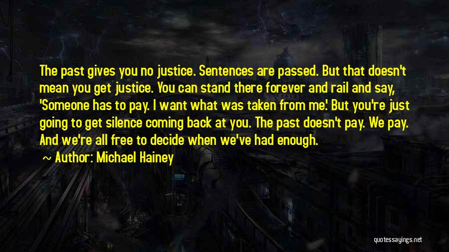 The Past Coming Back Quotes By Michael Hainey
