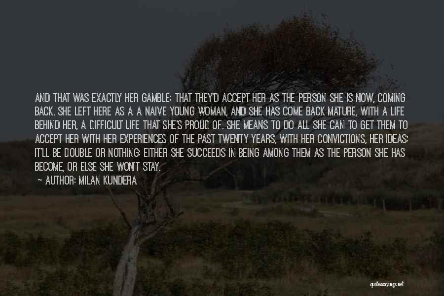 The Past Coming Back Quotes By Milan Kundera