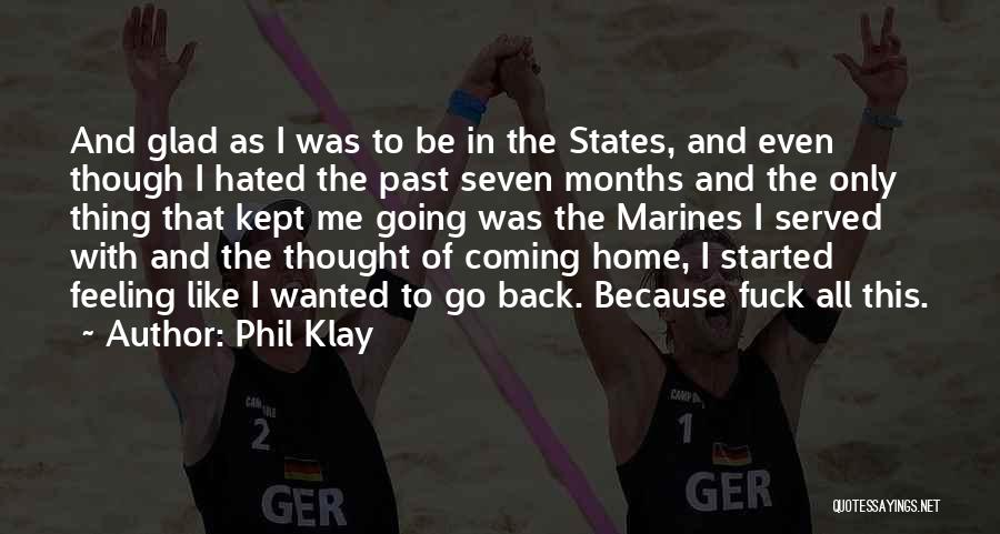 The Past Coming Back Quotes By Phil Klay