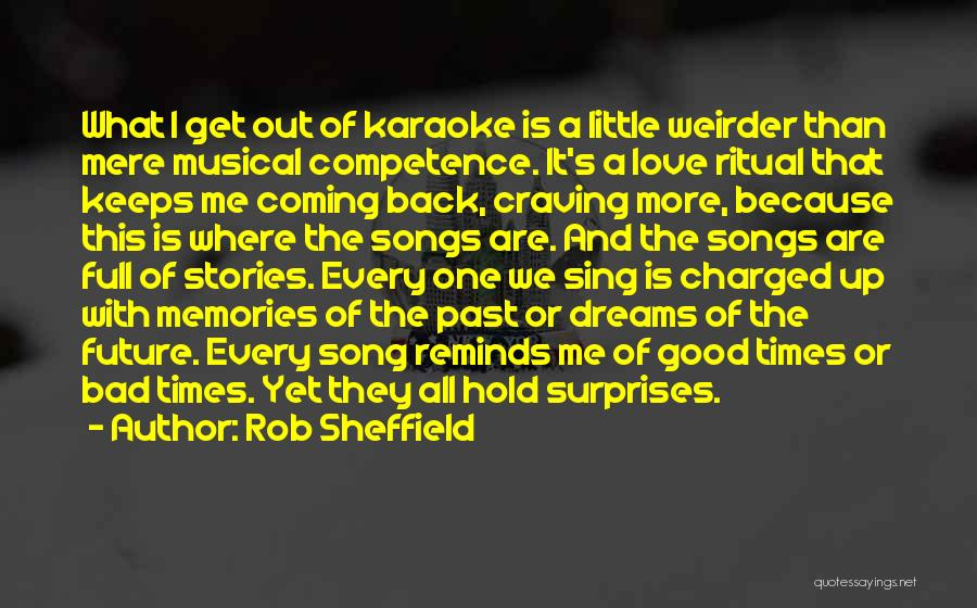 The Past Coming Back Quotes By Rob Sheffield