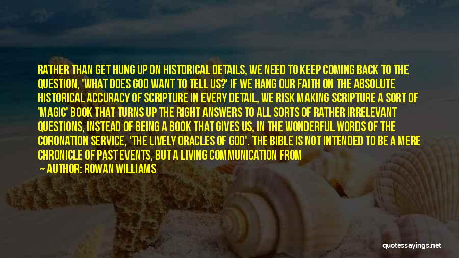 The Past Coming Back Quotes By Rowan Williams