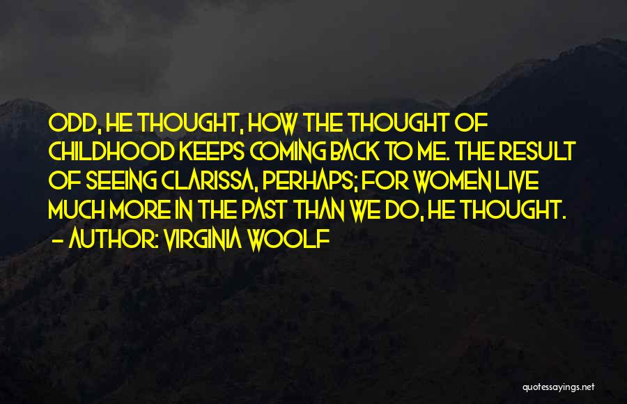 The Past Coming Back Quotes By Virginia Woolf