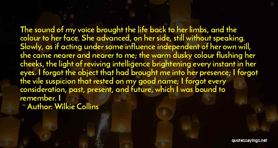 The Past Coming Back Quotes By Wilkie Collins