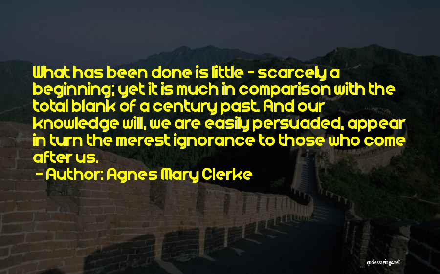 The Past Future Quotes By Agnes Mary Clerke