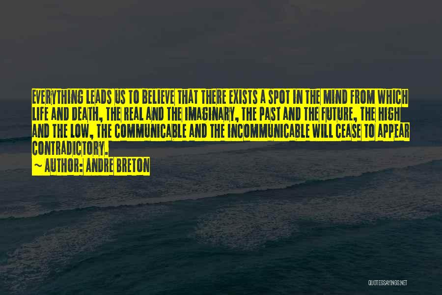 The Past Future Quotes By Andre Breton