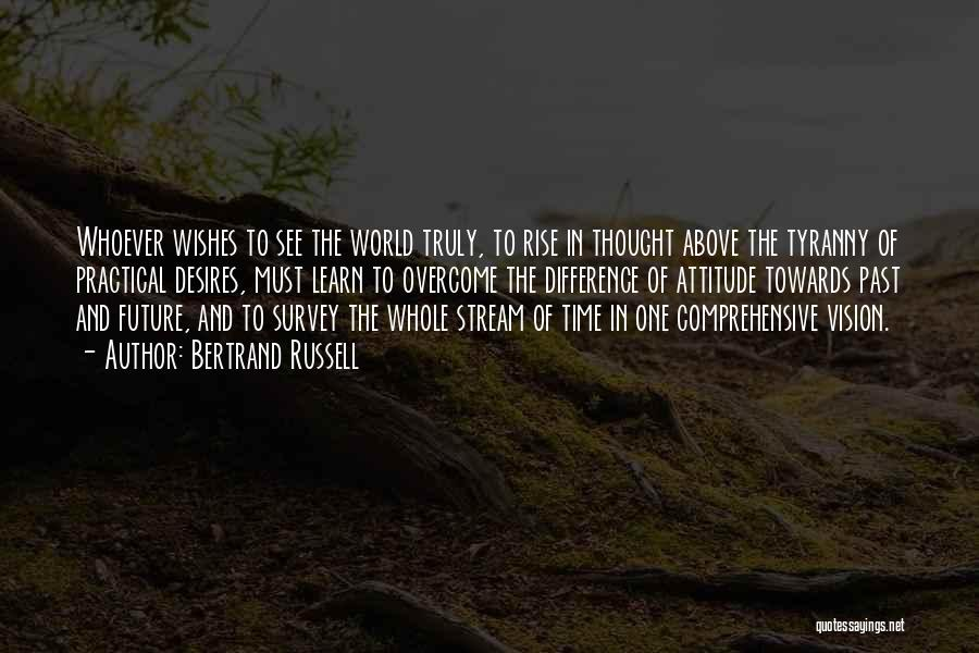 The Past Future Quotes By Bertrand Russell
