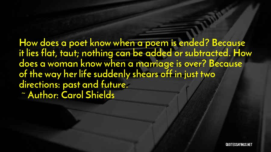 The Past Future Quotes By Carol Shields