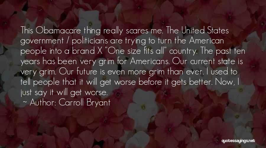 The Past Future Quotes By Carroll Bryant