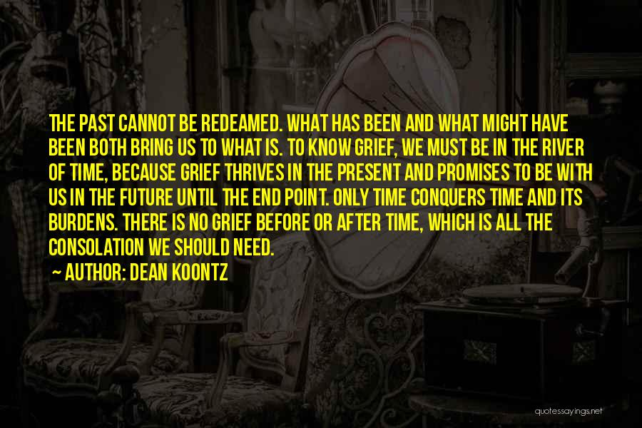 The Past Future Quotes By Dean Koontz