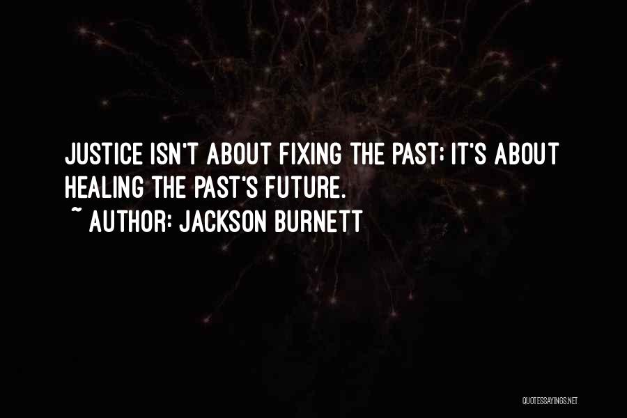 The Past Future Quotes By Jackson Burnett