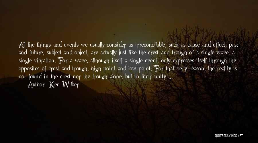 The Past Future Quotes By Ken Wilber