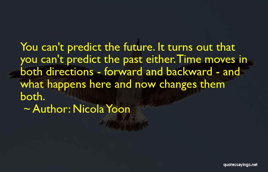 The Past Future Quotes By Nicola Yoon