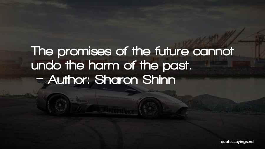 The Past Future Quotes By Sharon Shinn