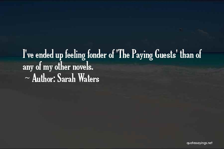 The Paying Guests Quotes By Sarah Waters