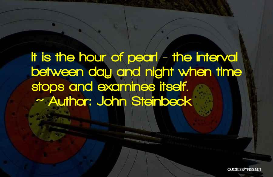 The Pearl John Steinbeck Quotes By John Steinbeck