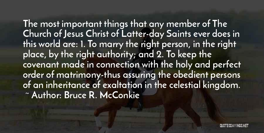 The Perfect Day Quotes By Bruce R. McConkie
