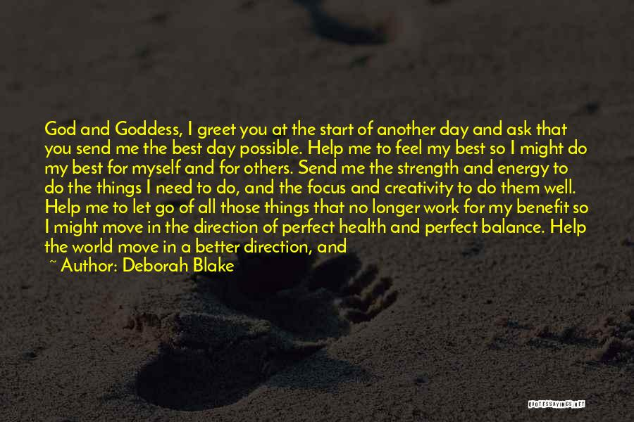 The Perfect Day Quotes By Deborah Blake