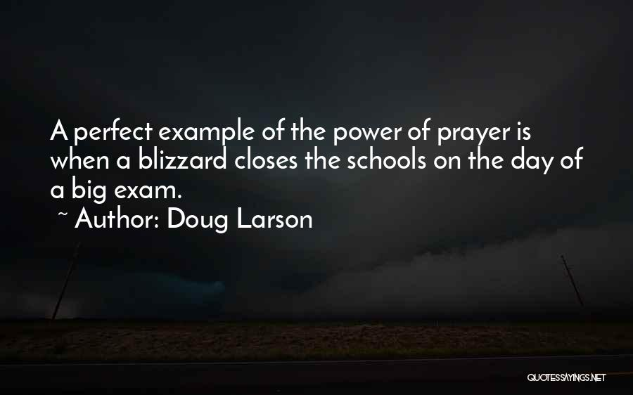 The Perfect Day Quotes By Doug Larson
