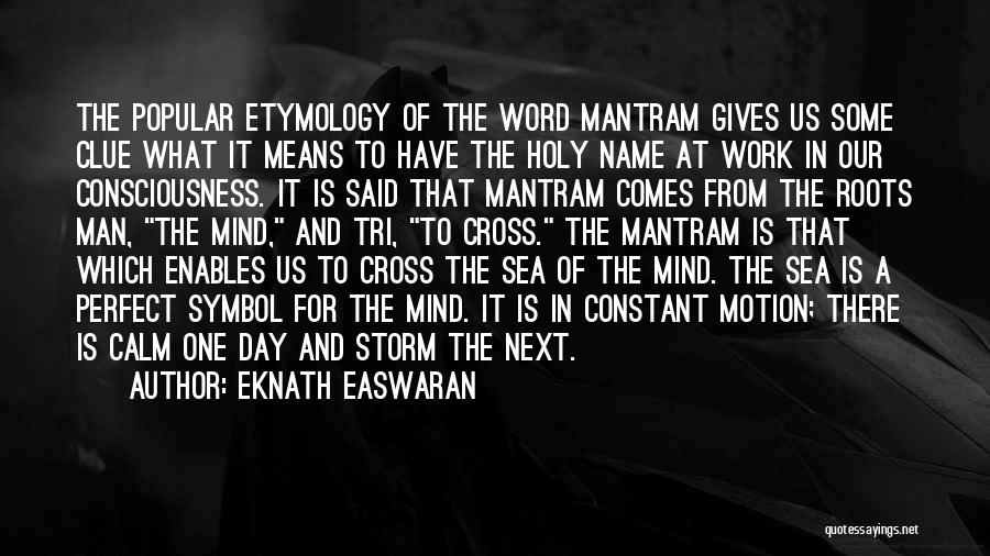 The Perfect Day Quotes By Eknath Easwaran