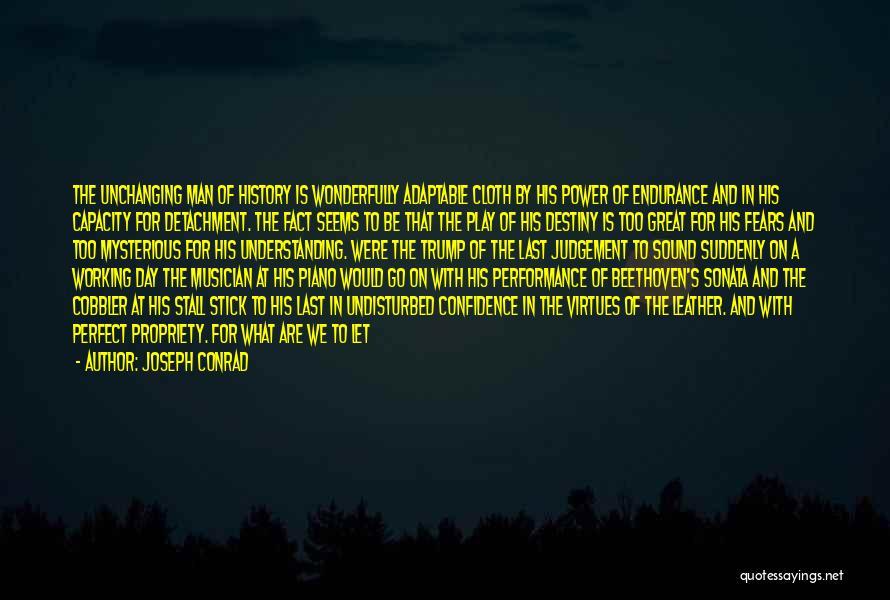 The Perfect Day Quotes By Joseph Conrad