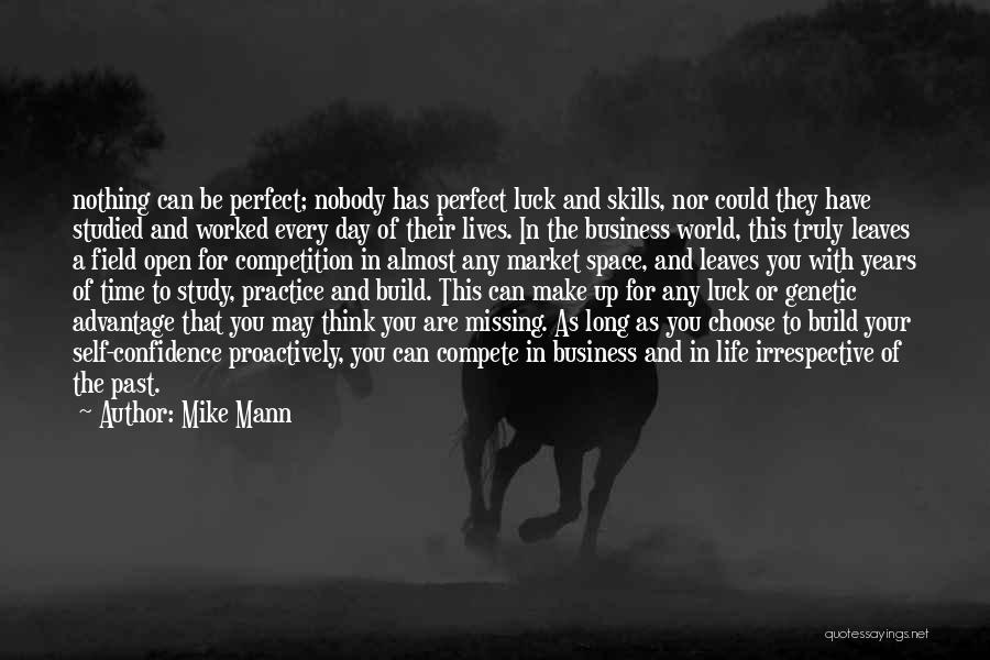The Perfect Day Quotes By Mike Mann