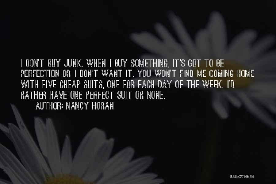 The Perfect Day Quotes By Nancy Horan