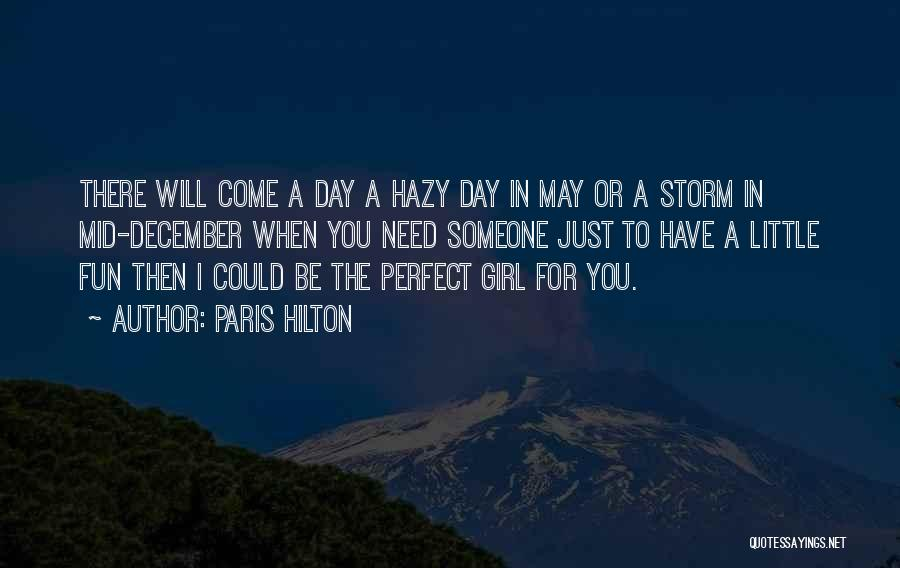 The Perfect Day Quotes By Paris Hilton