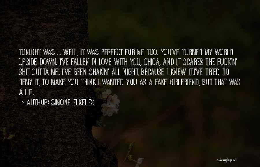 The Perfect Girlfriend Quotes By Simone Elkeles