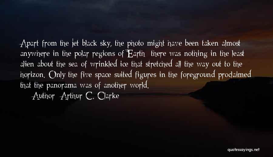 The Polar Regions Quotes By Arthur C. Clarke