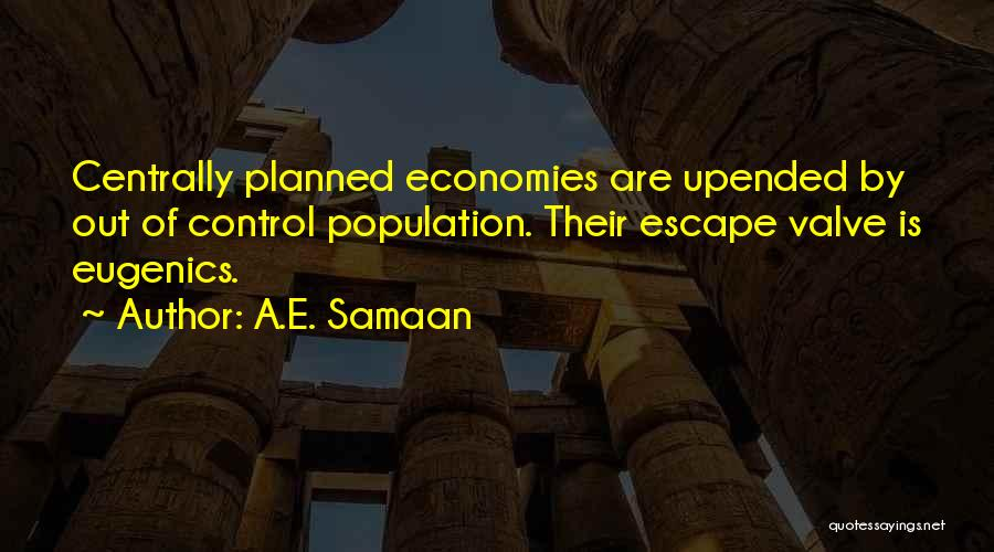 The Population Bomb Quotes By A.E. Samaan