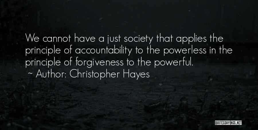 The Power Of Forgiveness Quotes By Christopher Hayes