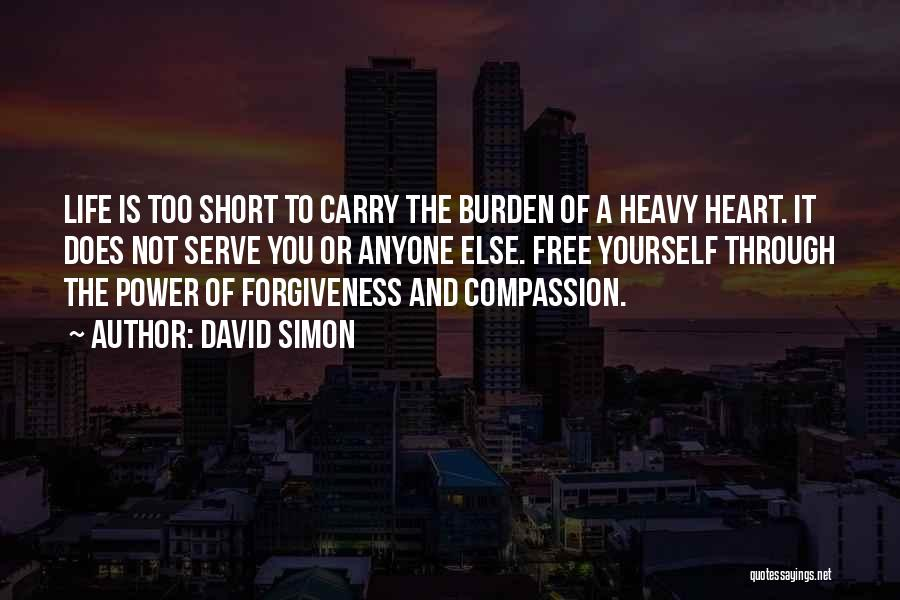 The Power Of Forgiveness Quotes By David Simon