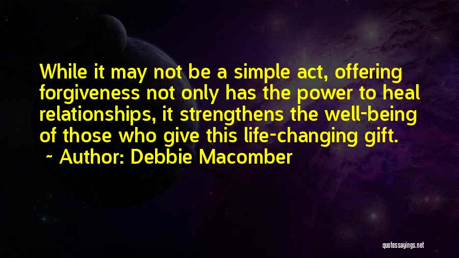 The Power Of Forgiveness Quotes By Debbie Macomber