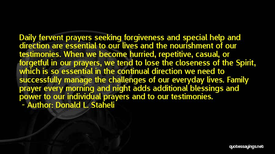 The Power Of Forgiveness Quotes By Donald L. Staheli